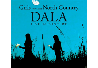 Dala - GIRLS FROM THE NORTH COUNTRY (DALA LIVE CONCERT) - (CD)