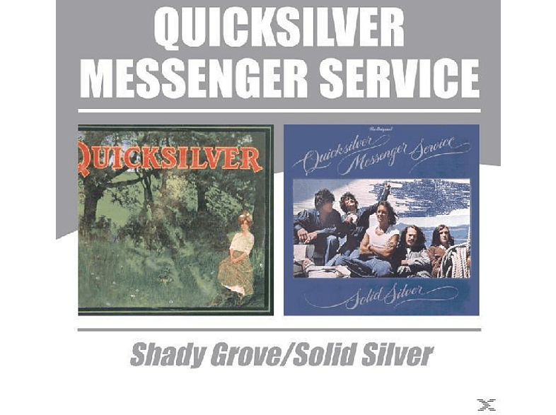 Quicksilver Messenger Service - Shady Grove/Solid Silver [CD]