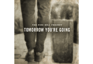 Pine Hill Project - Tomorrow You Are Going [CD]