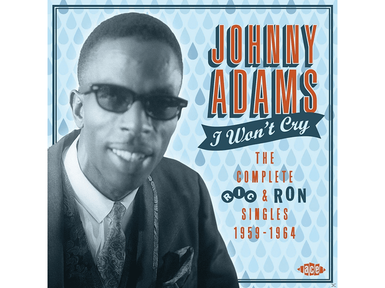 Johnny Adams - I Won't Cry - Complete Ric & Ron Singles 1959-1964 [CD]