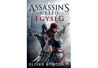 Oliver Bowden - Assassin's Creed - Egység