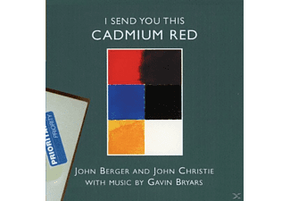 Gavin Bryars, John Berger, John Christie - I Send You This Cadmium Red - (CD)