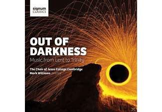 Mark Williams, Cambridge Choir Of Jesus College - Out Of Darkness-Music From Lent To Trinity [CD]