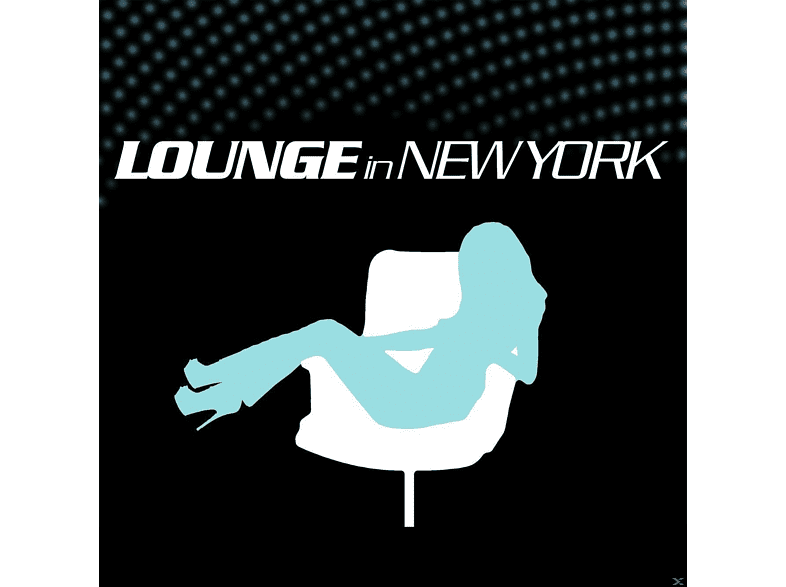 VARIOUS - Lounge In New York [CD]