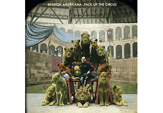 Session Americana - Pack Up The Circus - (CD)