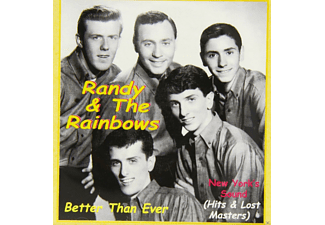 The Rainbows, Randy - Better Than Ever - (CD)