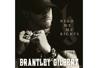Brantley Gilbert - Read Me My Rights - (CD)