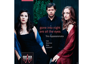 Trio Appassionata - Gone Into Night Are All The Ey [CD]