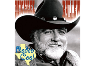 Michael Ballew - Rodeo Cool - (CD)