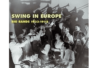VARIOUS - Swing In Europe-Big Bands (1933-1952) - (CD)
