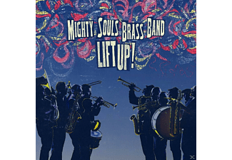 Mighty Souls Brass Band - Lift Up! - (CD)