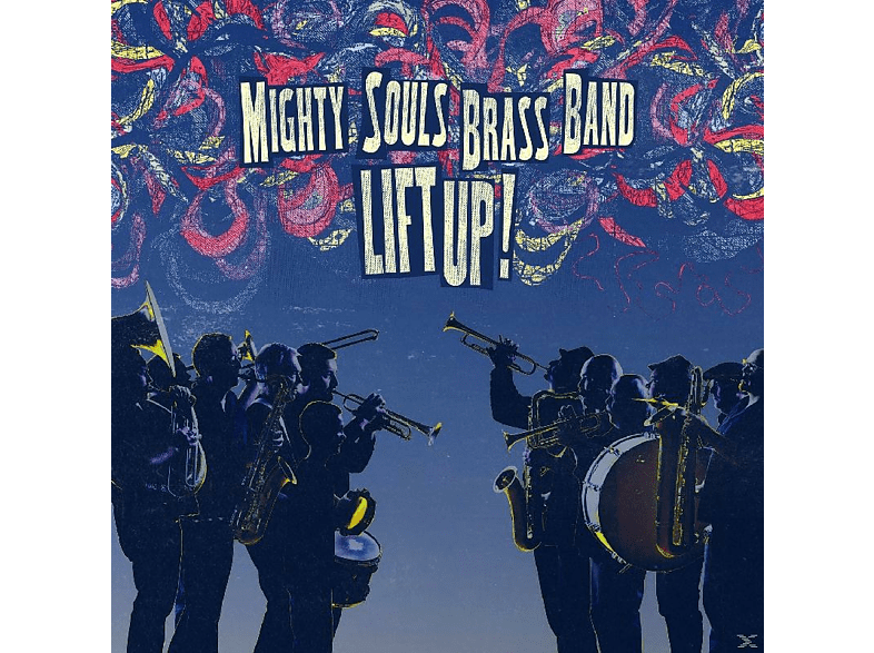 Mighty Souls Brass Band - Lift Up! [CD]