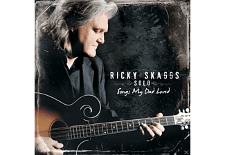 Ricky Skaggs - Songs My Dad Loved - (CD)