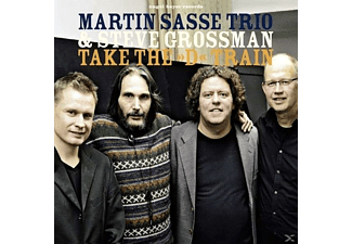 Martin Trio Sasse, Steve Grossman - Take The ''d'' Train - (CD)