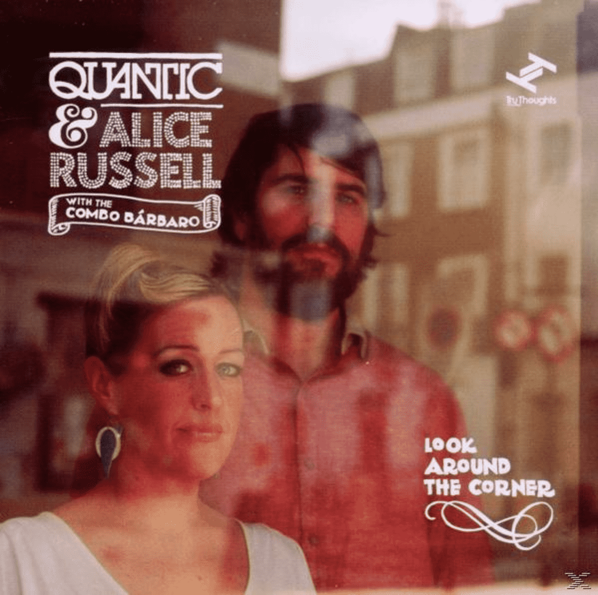 Look Around The Corner Quantic & Alice Russell auf CD
