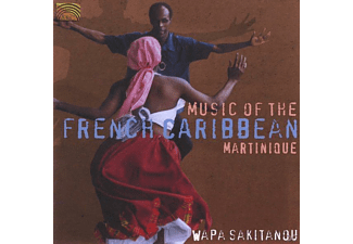 Wapa Sakitanou - Music Of The French Caribbean - (CD)