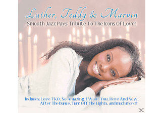 VARIOUS - Luther, Teddy & Marvin: Smooth Jazz Pays Tribute To The Icons Of Love - (CD)