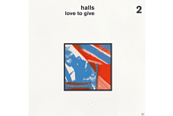 Halls - Love To Give [CD]