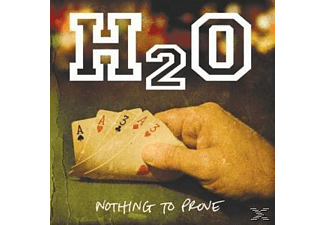 H2o - Nothing To Prove - (CD)