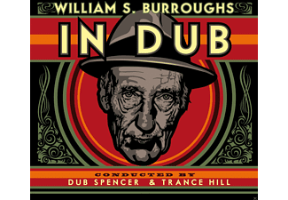 WILLIAM S. Burroughs - In Dub (Conducted By Dub Spencer & Trance Hill) - (LP + Bonus-CD)