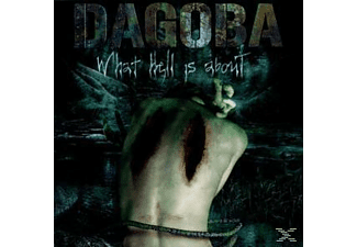 Dagoba - What Hell Is About - (CD)