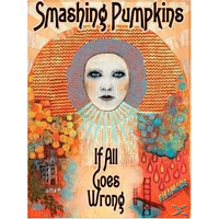 The Smashing Pumpkins - If All Goes Wrong [DVD]