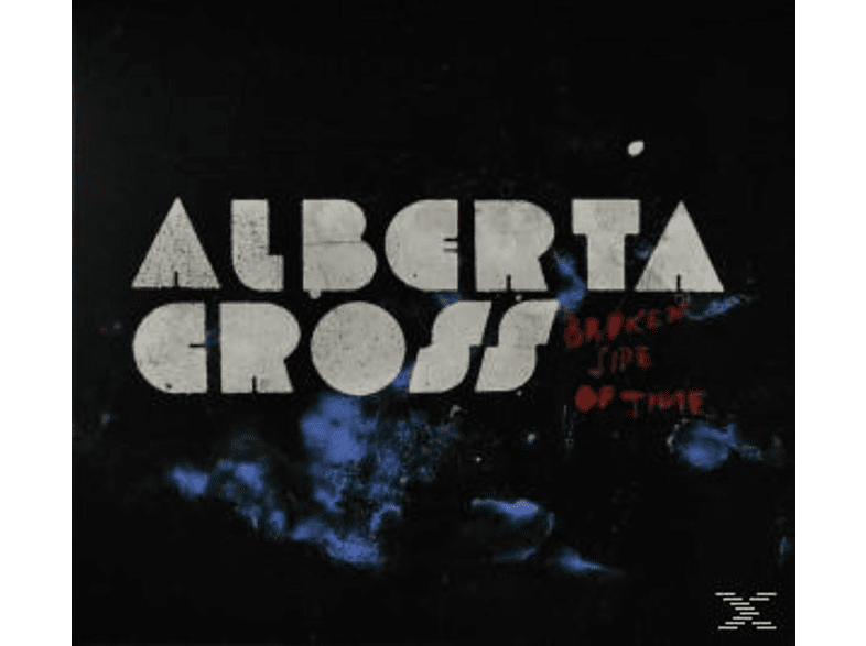 Alberta Cross - Broken Side Of Time [CD]