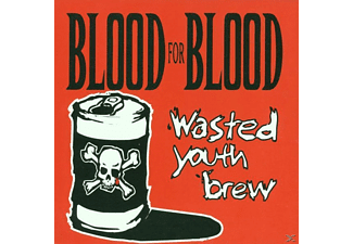 Blood For Blood - Wasted Youth Brew - (CD)
