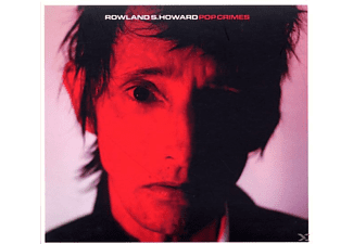 ROWL S. Howard, Rowland S. Howard - Pop Crimes - (CD)