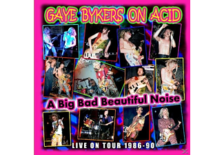Gaye Bykers On Acid - A Big Bad Beautiful Noize (Live 1986-90) - (CD)