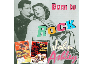 John Ashley - Born To Rock - (CD + CD-ROM)