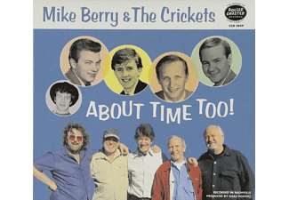 Mike Berry & The Crickets - About Time Too! - (CD)