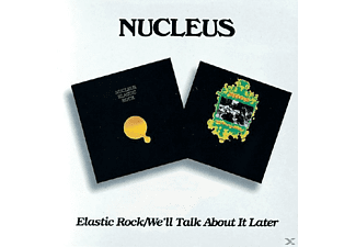 Nucleus - Elastic Rock/We'll Talk About It Later - (CD)