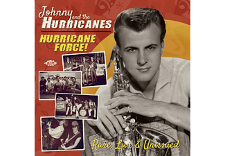 Johnny & The Hurricanes - Hurricane Force! Rare, Live & Unissued - (CD)