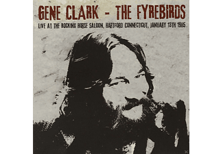 Gene & The Fyrebirds Clark - Live At The Rocking Horse Saloon, January 13th 198 - (CD)