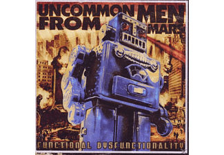 Uncommon Men From Mars - Functional Disfunctionality - (CD)