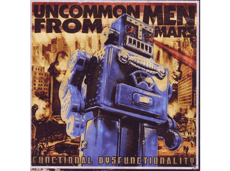 Uncommon Men From Mars - Functional Disfunctionality [CD]