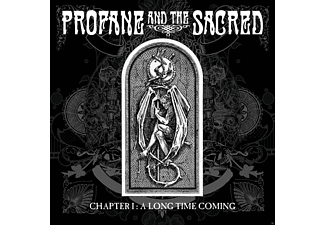 Profane & The Sacred - Chapter I: A Long Time Coming [CD]