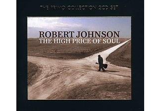 Robert Johnson - The High Price of Soul (CD)