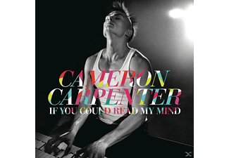 Cameron Carpenter - If You Could Read My Mind - (CD)