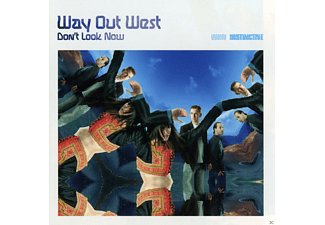 Way Out West - Don't Look Now - (CD)