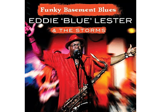 Eddie 'blue' & The Storms Lester - Funky Basement Blues - (CD)