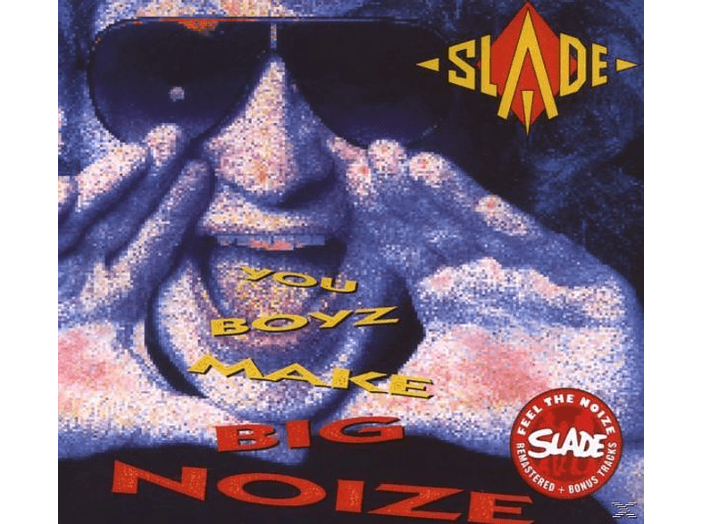 Slade - You Boyz Make Big Noize (Rem.+Bonustracks) [CD]