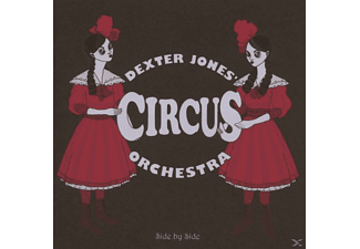 Dexter -circus Orchestra- Jones - SIDE BY SIDE - (CD)