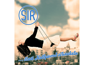 Sir - Statt Hollywood Schaukeln - (CD)