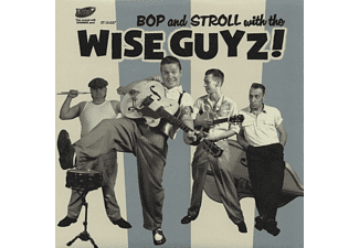 Wise Guyz - Bop And Stroll With The Wise Guyz! - (Vinyl)