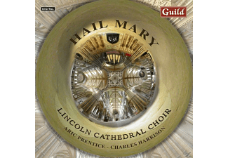 PRENTICE/LINCOLNCATHEDRALCHOIR, PRENTICE/LINCOLN CATHEDRAL CHOIR - Hail Mary - (CD)