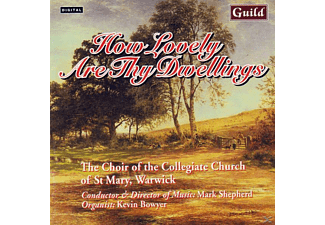 SHEPHERD/CHURCHOFST.MARYWAR, SHEPHERD/CHURCH OF ST.MARY WARWICK - How Lovely Are Thy Dwelling - (CD)