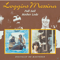 Loggins and Messina - Full Sail/Mother Lode [CD]