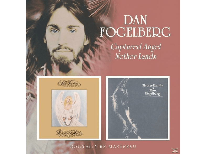 Dan Fogelberg - Captured Angel/Nether Lan [CD]